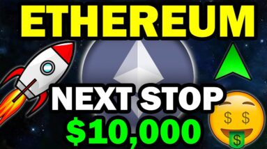 Ethereum is EXPLODING! Get Ready for INSANE GAINS (How ETH Reaches $10,000 in 2021)