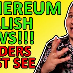 ETHEREUM BULLISH NEWS TODAY!!! ETH ETF CONFIRMED!!! ETHEREUM PRICE PREDICTION EXPLAINED