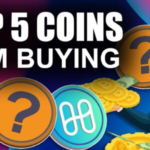 Top 5 Coins I'm Buying NOW (How to Buy the Crypto Dip)
