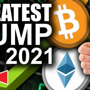 Greatest Bitcoin & Ethereum Pump of 2021