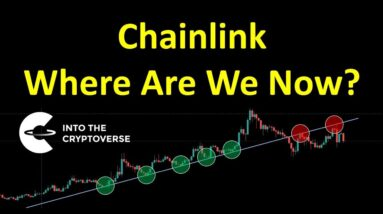 Chainlink: Where Are We Now?